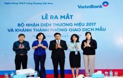 Ra mắt bộ nhận diện thương hiệu ngân hàng VietinBank 2017