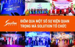 Điểm qua 1 số sự kiện quan trọng mà Solution tổ chức