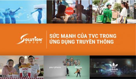 Sức mạnh của TVC quảng cáo trong chiến dịch truyền thông